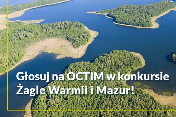 Głosuj na OCTIM w konkursie Żagle Warmii i Mazur!